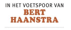 In het voetspoor van Bert Haanstra - het Bert Haanstra Pad